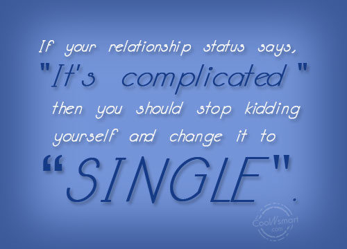 Quotes About Complicated Relationship 56 Quotes