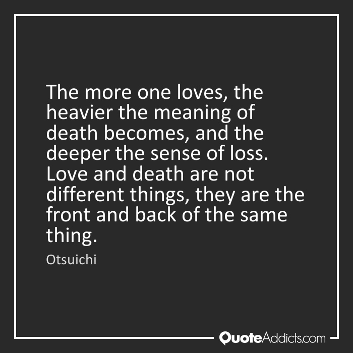 Love Death Quotes: Quotes About Love And Death (423 Quotes