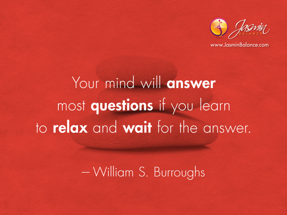 Quotes About Relax Your Mind 52 Quotes