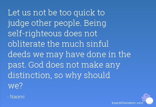 Quotes about Being righteous (30 quotes)