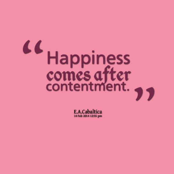 Quotes About Happiness And Contentment 75 Quotes