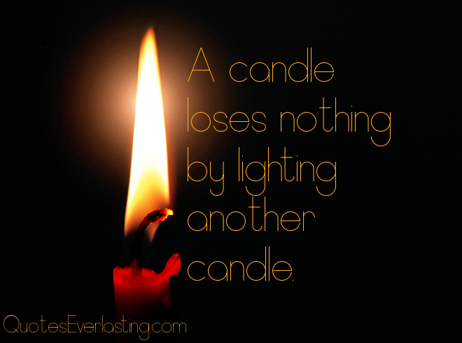 Quotes about Light of Candles & Quotes about Light of candles (43 quotes)