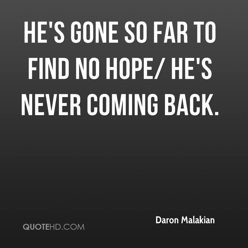 Quotes About Never Coming Back 49 Quotes