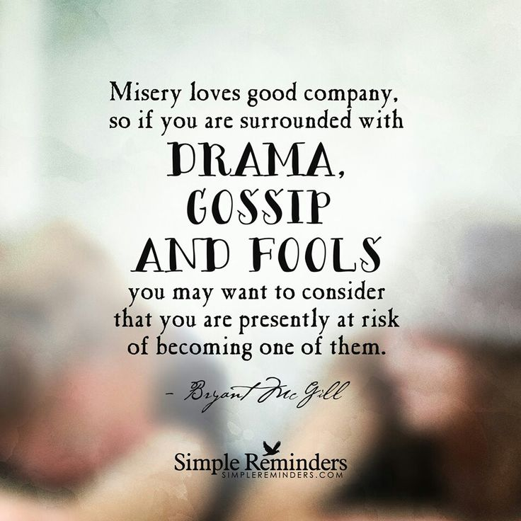 Quotes About Drama And Gossip (15 Quotes