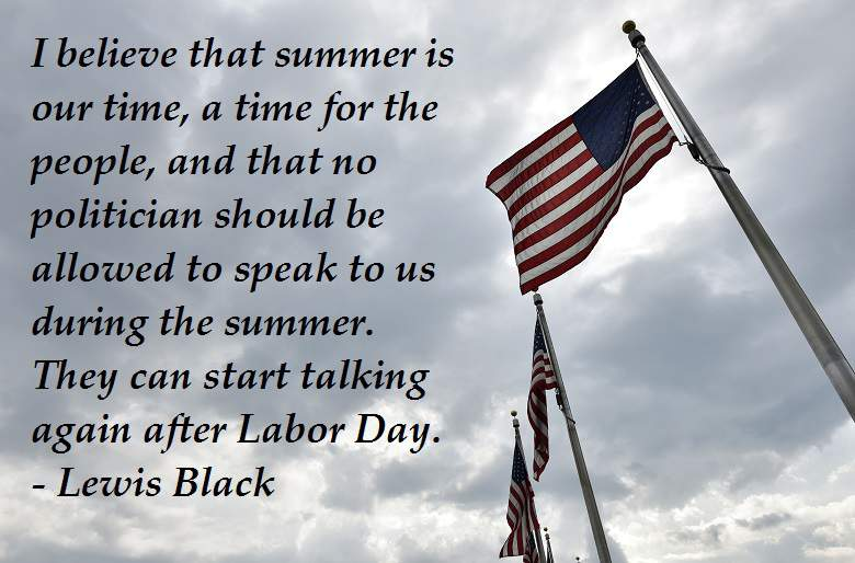 Quotes About Labor Day Holiday 22 Quotes