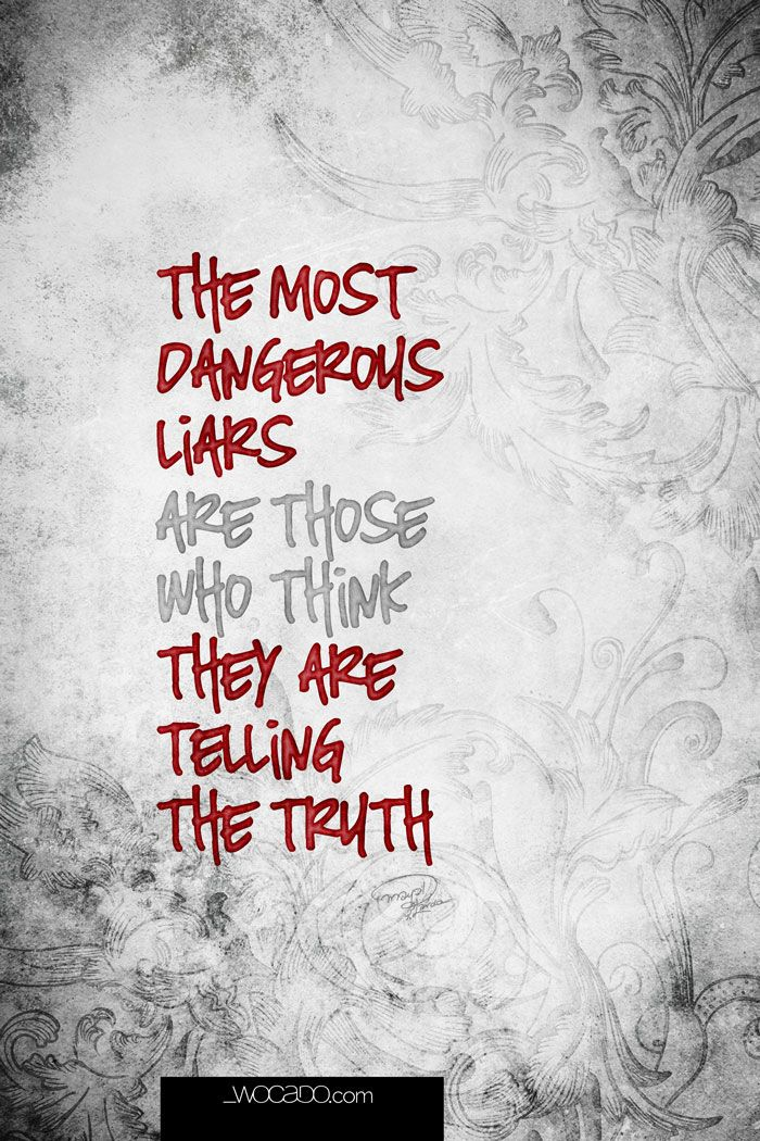 And quotes for fakes liars 25 Best