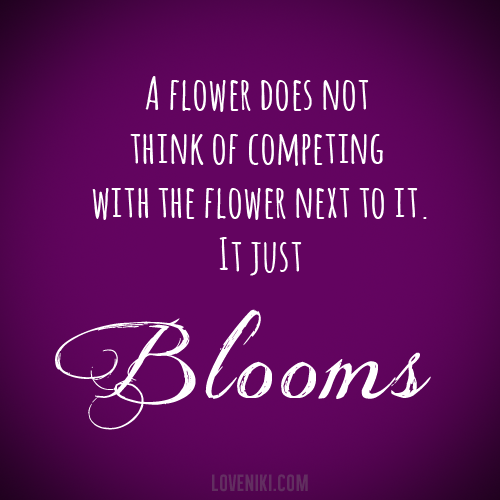 quotes about blooming flower quotes