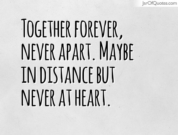 far in distance but close in heart quotes