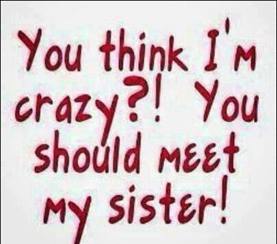 Quotes About Angry Sister 19 Quotes