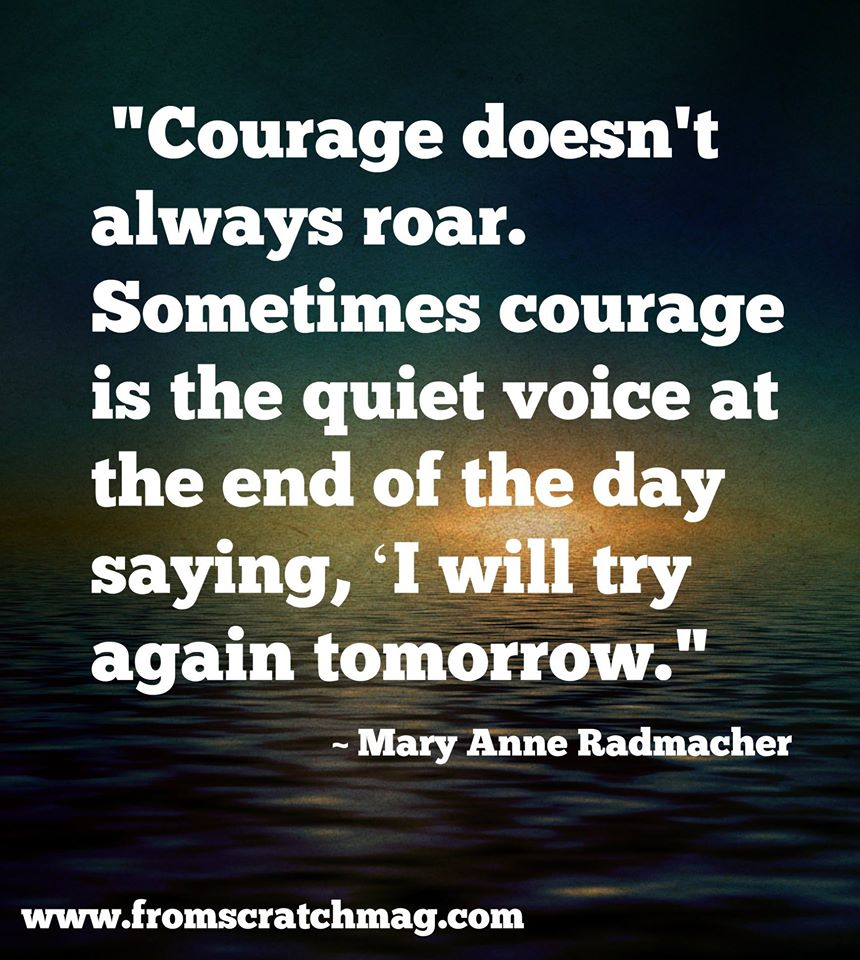 Quotes About Courageous Leadership 36 Quotes