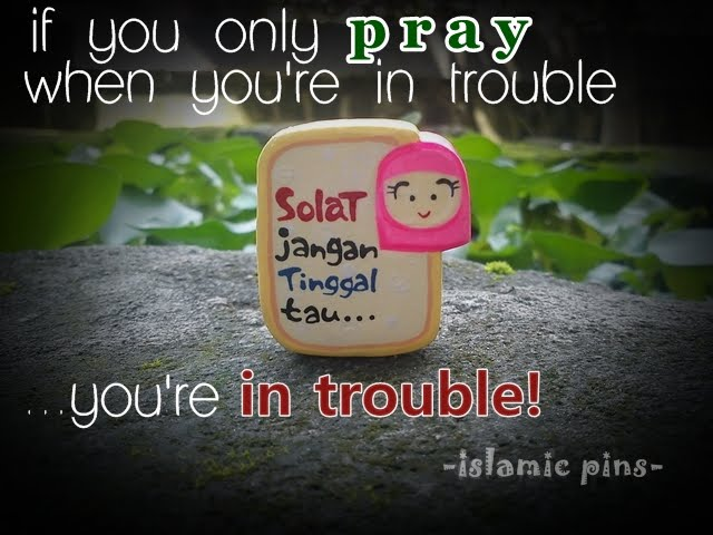 Quotes About Pray Islam 27 Quotes