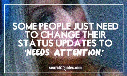Quotes About Attention 591 Quotes