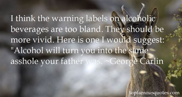 Quotes about Alcohol being good (26 quotes)
