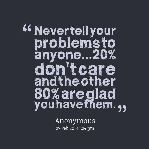 Never Care For Others Quotes Quotes About Caring For Others 24
