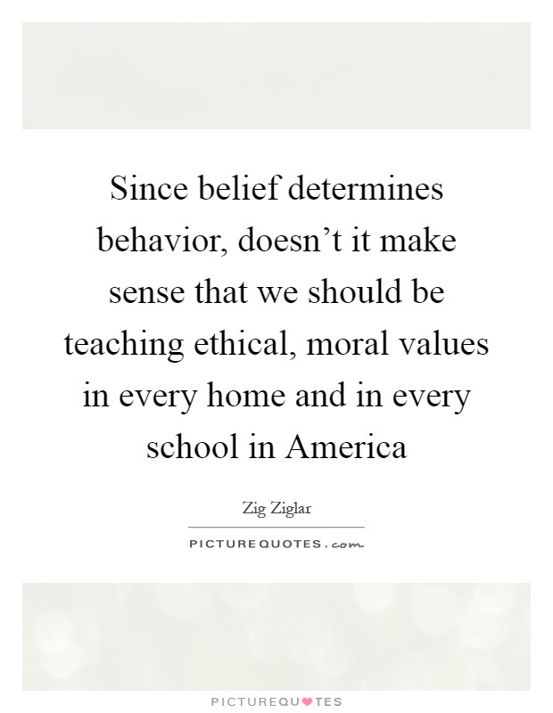 morals ethics values and beliefs Integrated leadership is the decisions and actions taken in an organization must be based on the same morals, values, and ethics that morals are your beliefs.