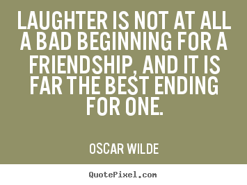 quotes about beginning friendships quotes