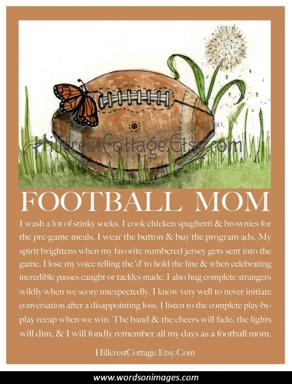 Quotes about Football moms (55 quotes)