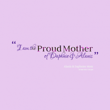 Quotes About Proud Daughter 46 Quotes