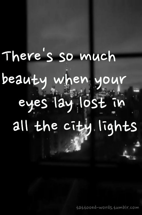 Quotes About City Lights 50 Quotes