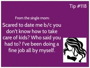 Quotes about Dating a single mom (15 quotes)