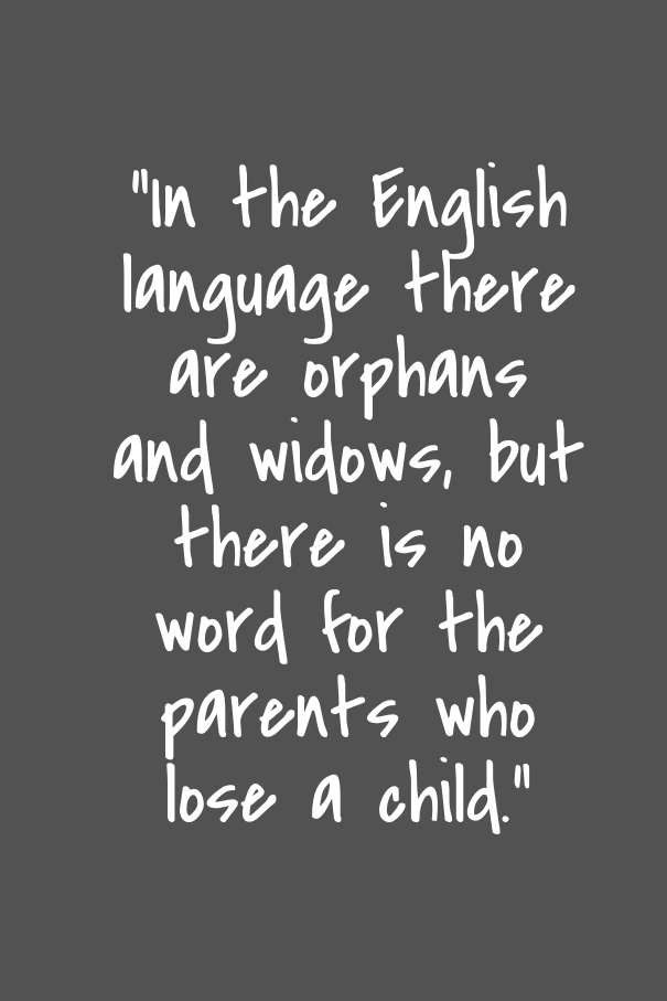 Quotes about Losing child (66 quotes)