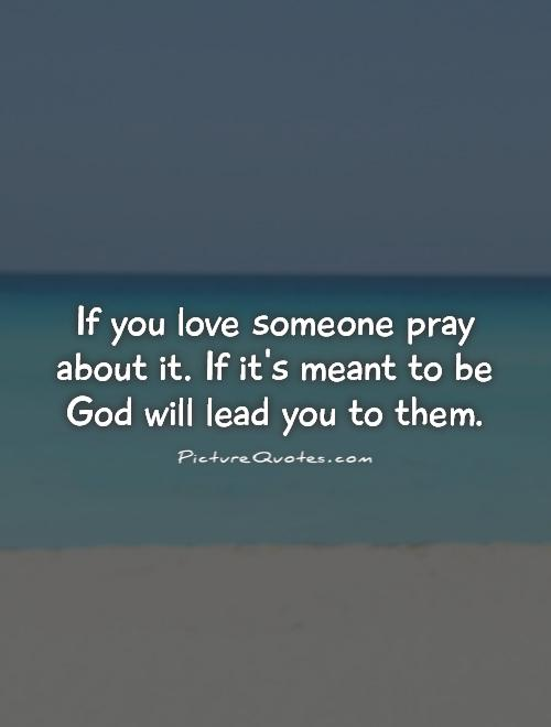 Quotes About Praying For Love 47 Quotes