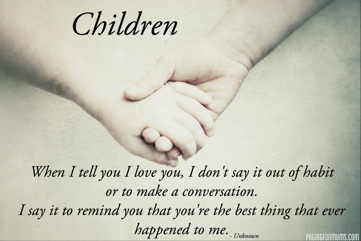 Quotes About Love My Children 103 Quotes