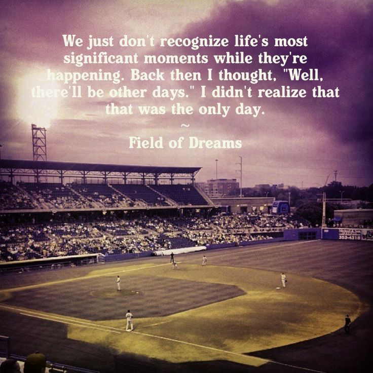 Field Of Dreams Quotes Quotes about Field of dreams (35 quotes) Field Of Dreams Quotes