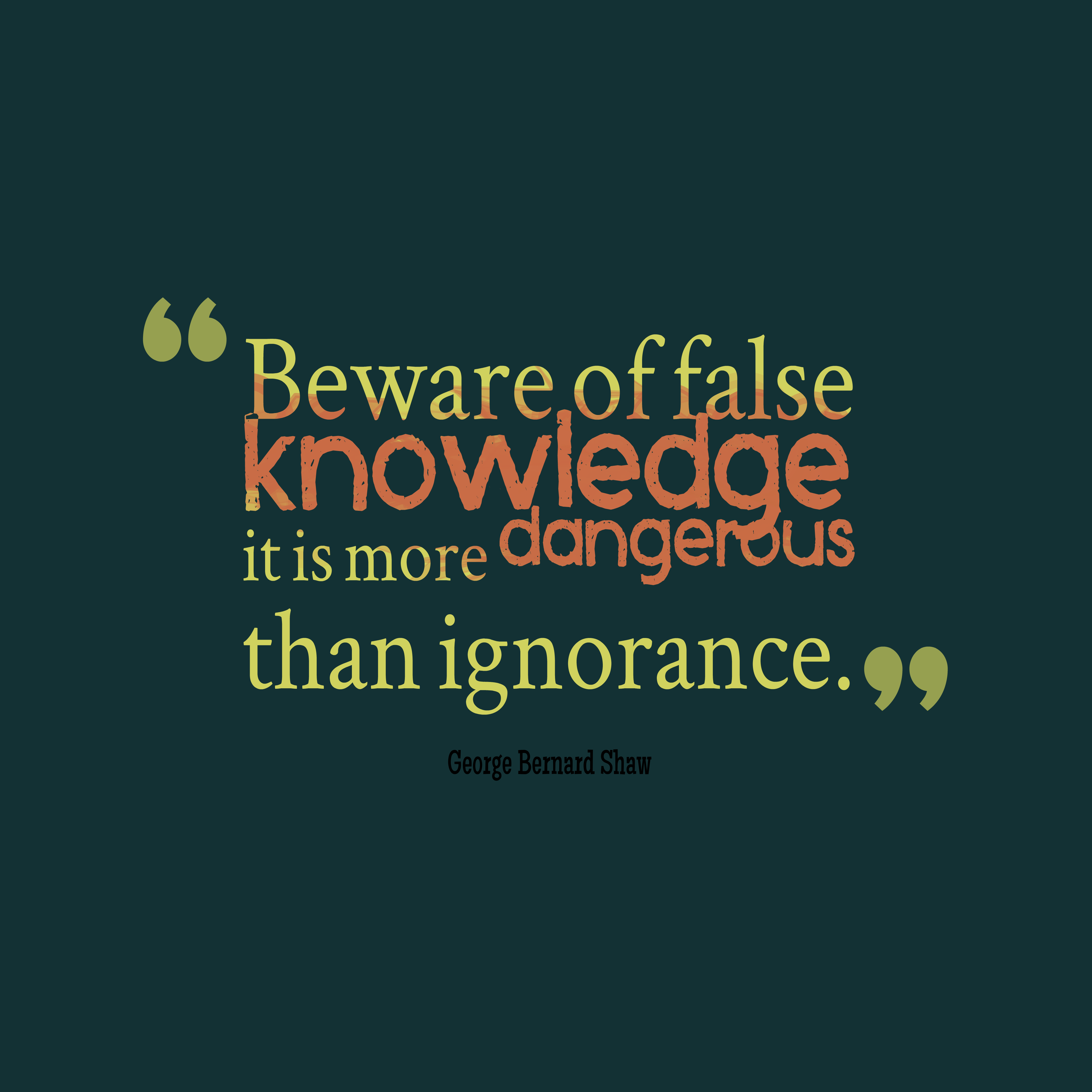 the danger of ignorance