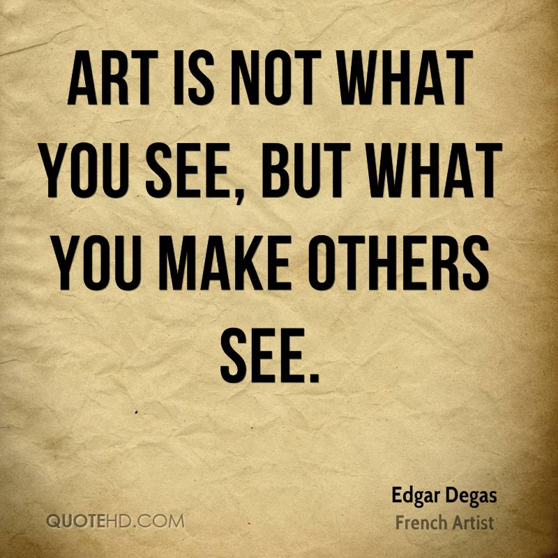 Quotes About Artistic 571 Quotes