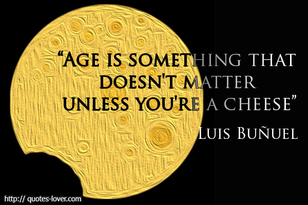 Quotes About Age Not Mattering 66 Quotes