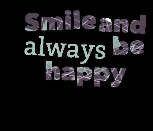always be happy quotes