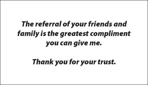 Image result for the greatest compliment referral quote