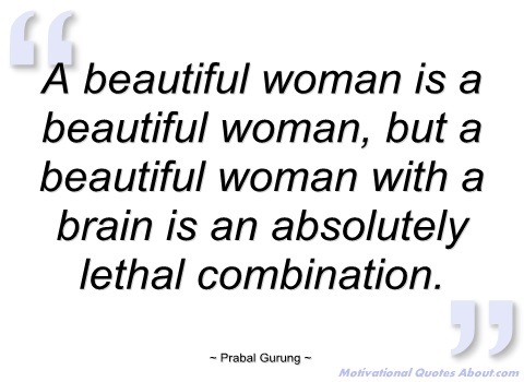 Quotes about Beautiful Woman (320 quotes)
