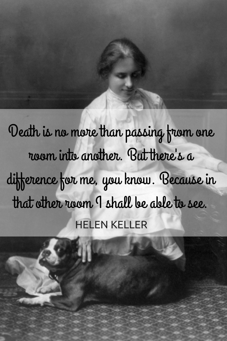 Quotes about death helen keller 20 quotes altavistaventures Image collections
