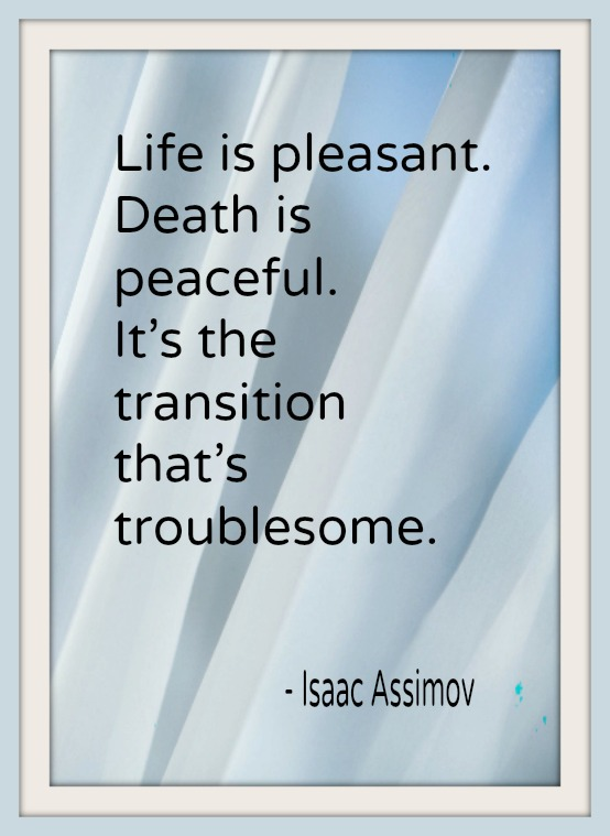 Quotes about Death hospice (26 quotes)
