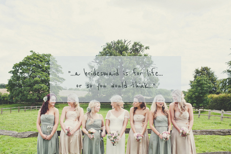 Quotes about Wedding bridesmaids (25 quotes)
