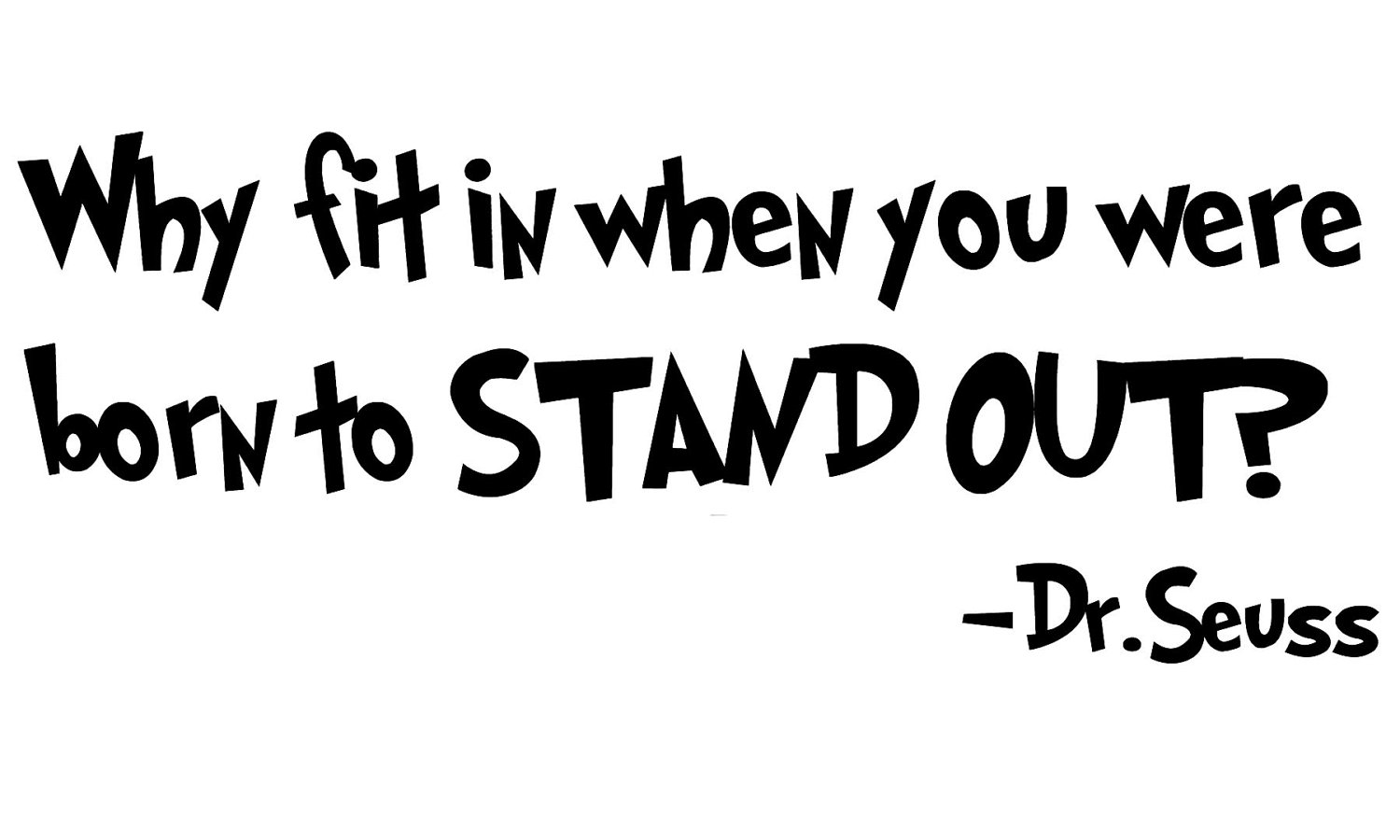 Quotes about Kids being different (32 quotes)