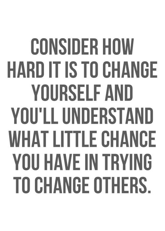 Quotes about Change yourself (272 quotes)