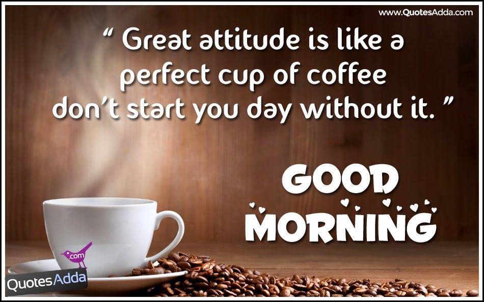 Quotes About Coffee In Morning 74 Quotes