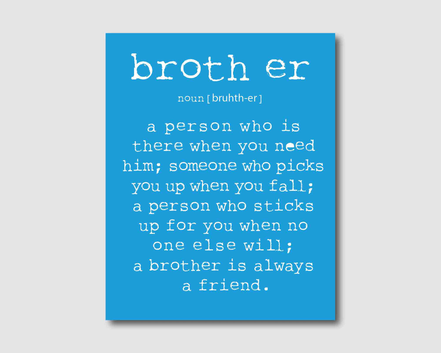 Quotes about Big brother (142 quotes)