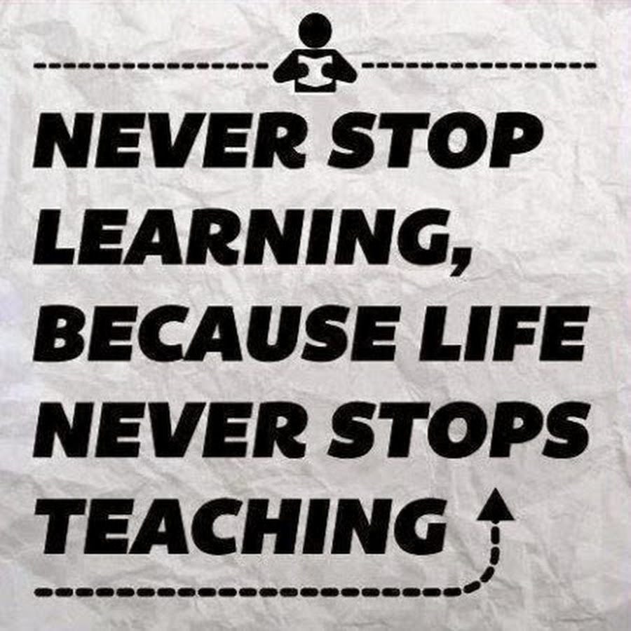 Quotes On Learning Quotes About Learning And Knowing 46 Quotes
