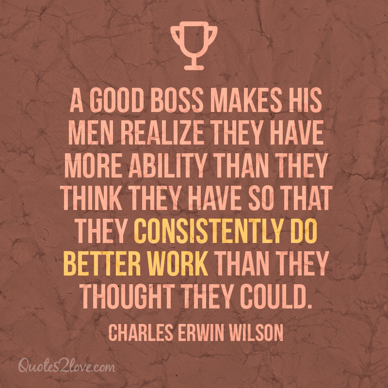 Quotes about Your bad boss (20 quotes)