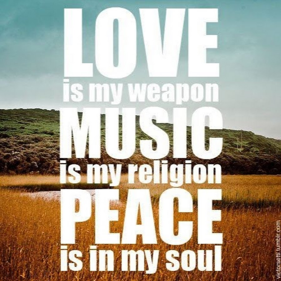 Quote About Peace And Love Quotes About Peace Love And Music 45 Quotes