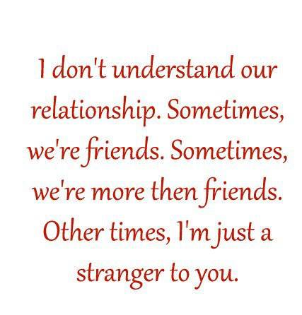 Quotes About Were Just Friends 40 Quotes
