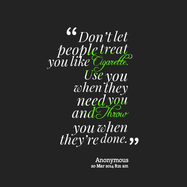 Quotes About Using People 201 Quotes
