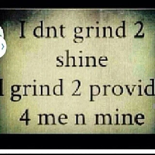 Quotes About Grind 207