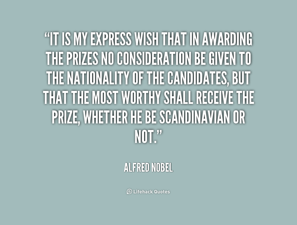 Quotes about Alfred bernhard nobel (18 quotes)