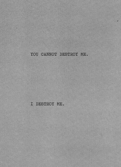Me you destroyed You completely
