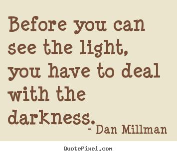 Quotes About Seeing The Light 52 Quotes